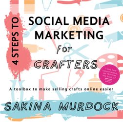 Front cover for 4 Steps to Social Media Marketing for Crafters